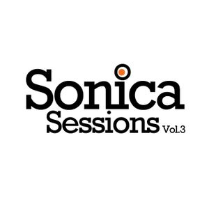 Sonica Sessions Vol.3 Mixed by DJ Paul Greenwood (Greenster)