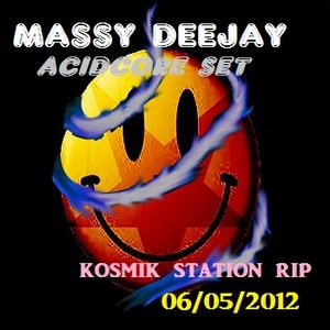 Massy DeeJay Mixed set - The Land of Acidcore - Kosmik Station Web Radio Rip - 05/05/2012