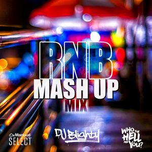 #RNBMashUp // R&B, Hip Hop & Dancehall // Instagram: djblighty