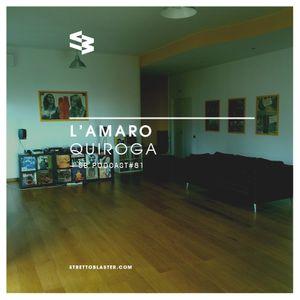 The Blast Podcast #81 - Quiroga in L'Amaro