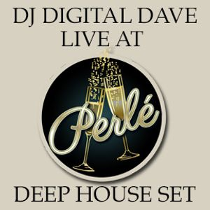 DJ Digital Dave Live At Perle (3-4-16) (Deep House Set)