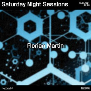 Florian Martin @ Saturday Night Sessions (13.02.2021)