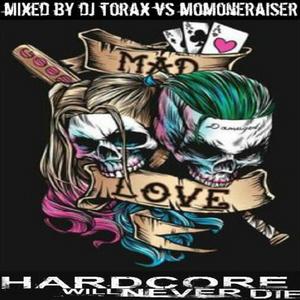 Hardcore MomoneFucker 02 By Dj Torax Vs Momoneraiser