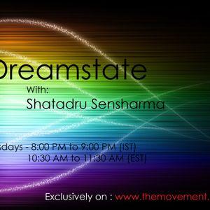 Dreamstate Episode #007 with Shatadru Sensharma on The Movement FM