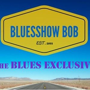 Blues Exclusive #191 with Blues Show Bob