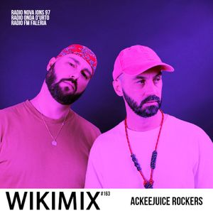 [Andre1blog] Wiki Mix #163 // ACKEEJUICE ROCKERS