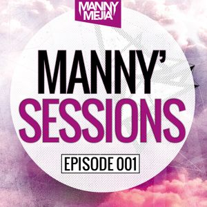 Manny Sessions [Episode #001]