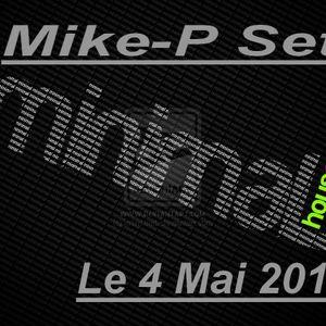 Mike-P Set Minimal House le 4 Mai 2012