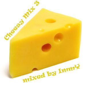 Cheesy Mix 3