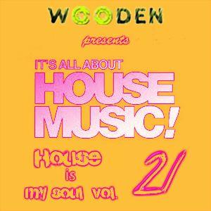 WOODEN HOUSE IS MY SOUL VOL.21 PART 2 320KBPS