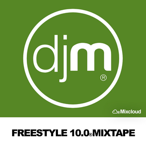 Freestyle 10.0 Mixtape
