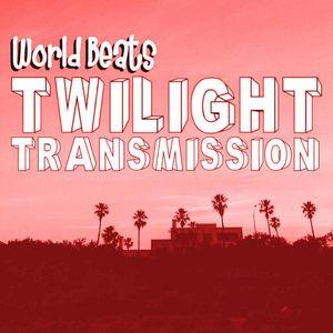 Twilight Transmission #7