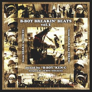 B-Boy Breakin' Beats Vol.1 -from Osaka To Tokyo-
