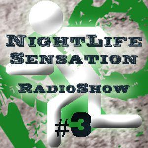 NoEX!T Media - NightLife Sensation Radio Show #3