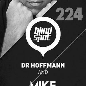 Blind Spot Podcast 224 (16-09-2013) - Dr Hoffmann & Mike Humphries