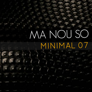 MA NOU SO | MINIMAL 07