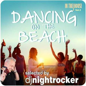 DANCING ON THE BEACH (InThe House Vol.3) 2015