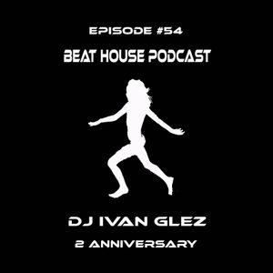 Beat House Episode #54