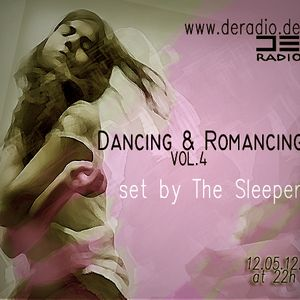 The Sleeper - Dancing & Romancing  vol.4  @  DE Radio