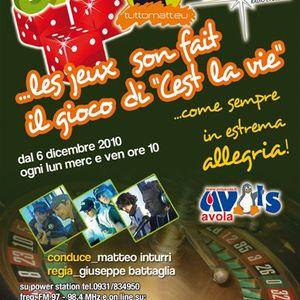 C'EST LA VIE / italian radioshow / 1 december 2010