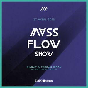 Mass Flow Show #3 w/ Dakat & Tobias Dray Part1