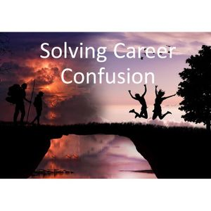 Solving Career Confusion