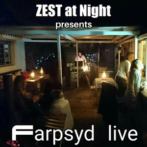 Zest at Night presents Farpsyd Live: Set 1