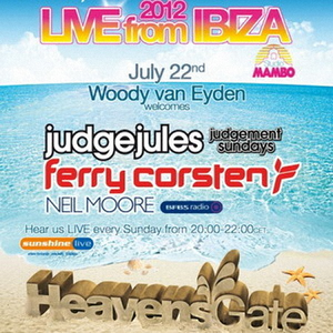 Ferry Corsten, Judge Jules, Neil Moor - Live @ HeavensGate 312 (Ibiza) - Hour 2 – 24-07-2012