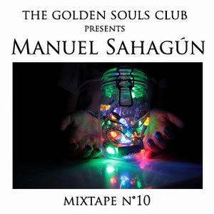 The Golden Souls Club Presents Manuel Sahagun