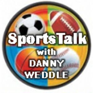 SportsTalk with Danny Weddle 9-9-16