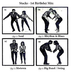 Stacks 1st Birthday Mix: