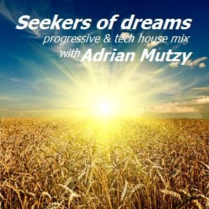 Seekers of dreams