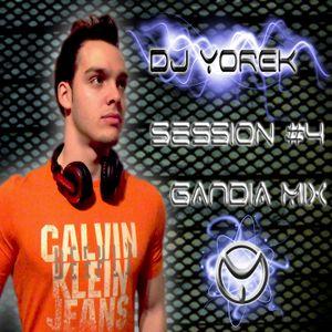 SESSION #4 (GANDIA MIX) DJ YOREK