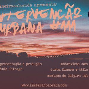 INTERVENÇÃO URBANA EPISODIO 111