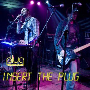 """Plug - 12/03/12 - 16^__""""Insert the Plug""""__"""