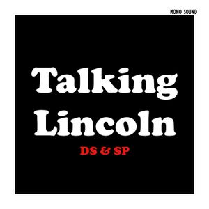 Talking Lincoln on Lincoln (2012)