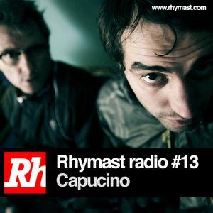 RhymastRadio #13 - Capucino