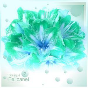 Stasque - Felizanet (Podcast # 2)
