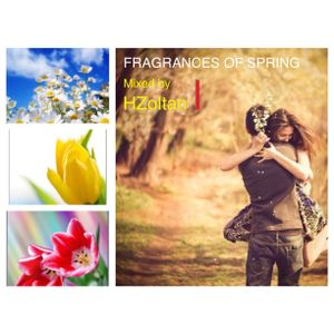 Fragrances of Spring (Mixed by HZoltan)