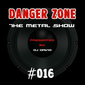 Danger Zone #016 - Festival Season 2016 Special