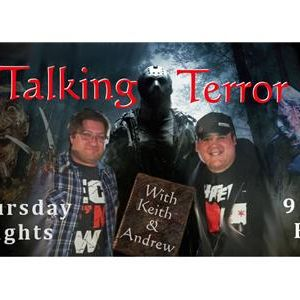 Talking Terror with Andrew & Keith