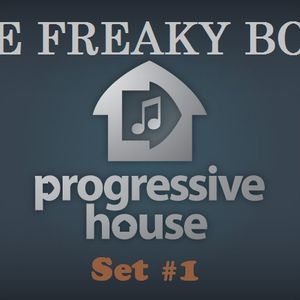 The Freaky Boys - Progressive House Set #1