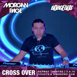 Set Played for Borgeous & Morgan Page by Cross>over at Skyway Theatre - Minneapolis, US.