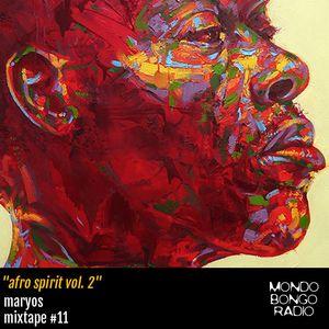 "116. Maryos Mixtape #11 ""Afro Spirit Vol. 2"""