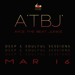 ATBJ Deep And Soulful Sessions MAR16
