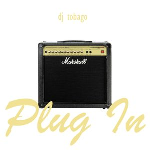 DJ TOBAGO presents Plug In
