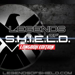 Legends of S.H.I.E.L.D. Longbox Edition April 13th, 2016 (A Marvel Comic Book Podcast)