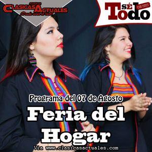 Sé Todo con MaTT #46 - 2014/08/07 - Hablemos de La Feria del Hogar (con Raisa & Lucía Rodríguez)