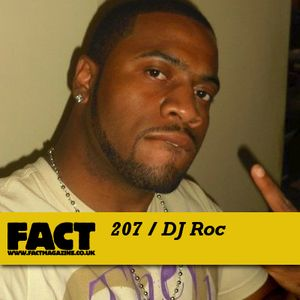 FACT Mix 207: DJ Roc