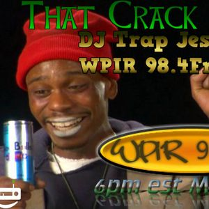 TGIF That Crack Vol 1 - Hosted By DJ Trap Jesus
